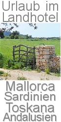 Urlaub im Landhotel: Mallorca Sardinien  Sardinien Andalusien